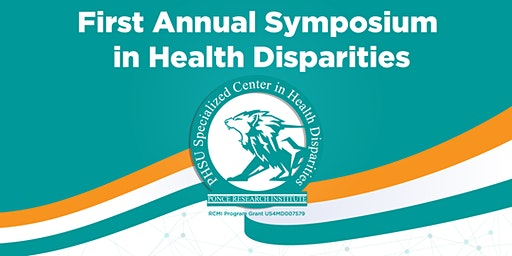 First Annual Symposium in Health Disparities