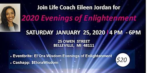 El'Ora Wisdom Evenings of Enlightenment - 1/25/2020