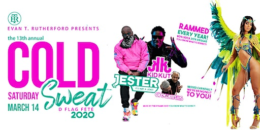 Cold Sweat D Flag Fete 2020! 13th Annual!