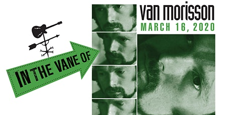 """In The Vane Of...""  Van Morrison tickets"