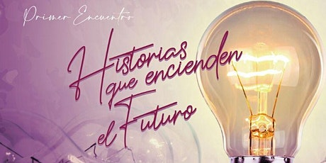 HISTORIAS que Encienden el Futuro en Quito entradas