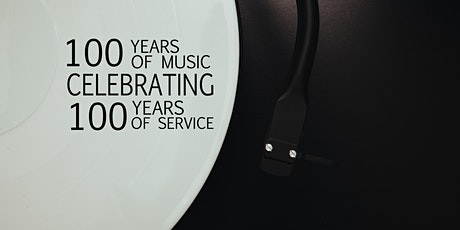100 Years of Music Celebrating 100 Years of Service tickets