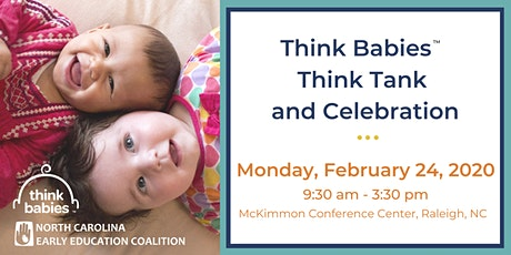 Think Babies™ Think Tank and Celebration tickets