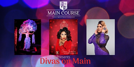 Divas on Main Coming to Main Course tickets