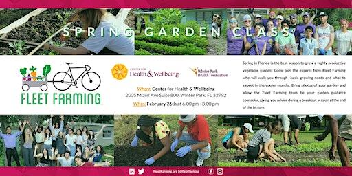 Spring Garden Class with Fleet Farming
