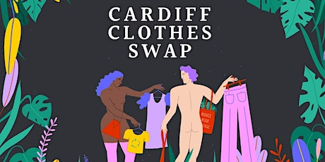CARDIFF CLOTHES SWAP  tickets