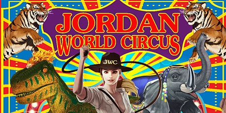 Jordan World Circus 2020 - Wenatchee, WA tickets