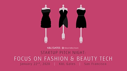 SOLD OUT! Startup Pitch Night: Focus on Fashion & Beauty Tech tickets