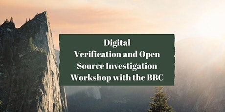 Digital Verification and Open Source Investigation Workshop With the BBC tickets
