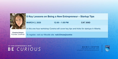 6 Key Lessons on Being a New Entrepreneur - Startup Tips tickets