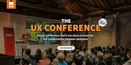 The UX Conference in March 2020 in London tickets