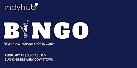 IndyHub's Beers & BINGO featuring Indiana Sports Corp tickets
