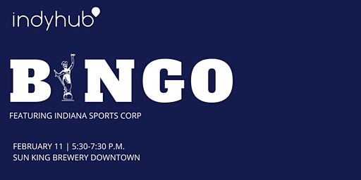 IndyHub's Beers & BINGO featuring Indiana Sports Corp