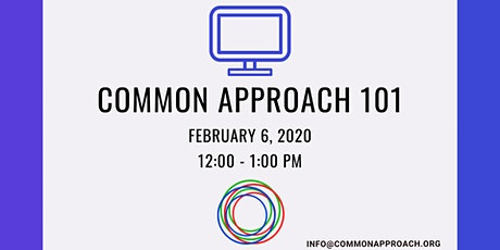 Common Approach 101 Webinar tickets