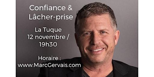 LA TUQUE - Confiance / Lâcher-prise 15$