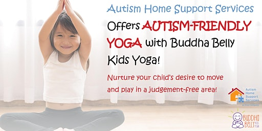 Autism Friendly Yoga-AHSS  & Buddha Belly Kids Yoga Team Up!