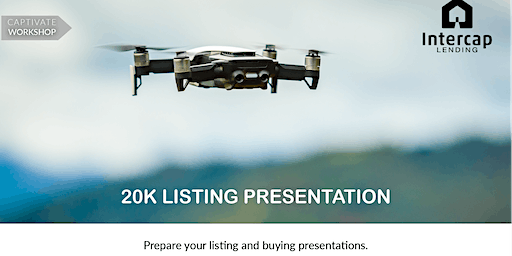 WORKSHOP- Prepare your Listing and Buying Presentations