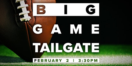 Big Game Tailgate tickets