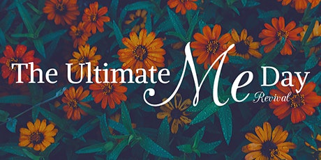 The Ultimate Me Day - Revival tickets