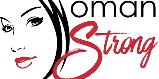 Woman Strong: Loving Me Again Workshop
