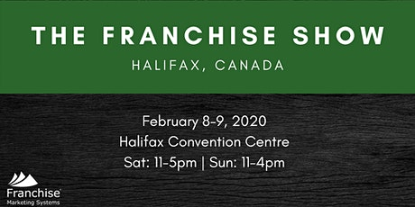 The Franchise Show: Halifax, Canada tickets