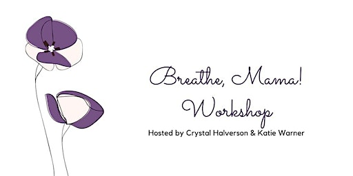 Breathe, Mama! Workshop