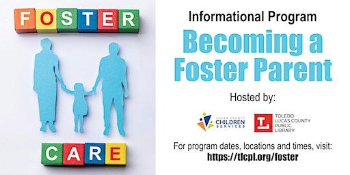 Becoming a Foster Parent - Informational Program
