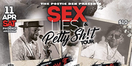 PHOENIX ~ SEX, LIES & PETTY SH!T (COMETRY TOUR) tickets