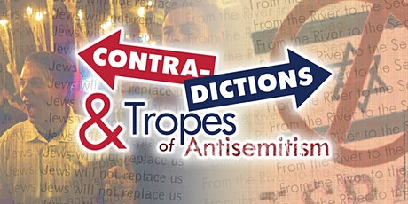 Contradictions & Tropes of Antisemitism International Conference tickets