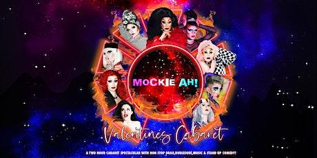Mockie Ah : Valentines Cabaret tickets