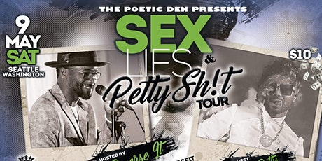 SEATTLE ~ SEX, LIES & PETTY SH!T (COMETRY TOUR) tickets
