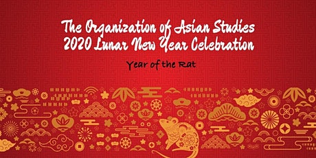 2020 Organization of Asian Studies Lunar New Year Celebration tickets