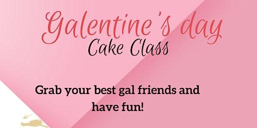 Galentines Cake Class
