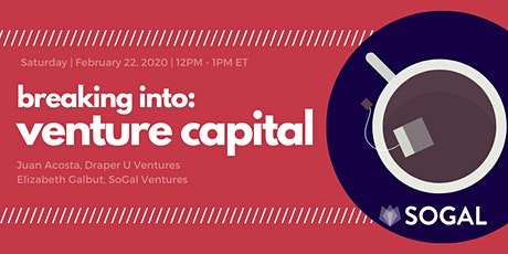 Build Your Career: Breaking Into Venture Capital [Webinar] - February tickets