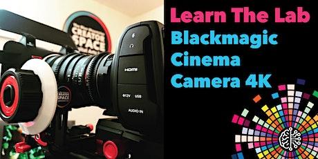 Learn the Lab: Blackmagic Cinema Camera 4K tickets