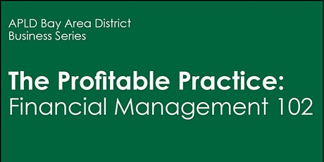 The Profitable Practice: Financial Management 102  tickets