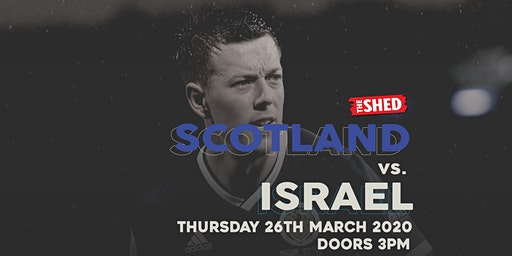 Scotland V Israel - Hampden Pre-Party