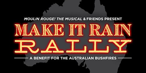 Moulin Rouge! The Musical Presents: A Benefit For The Australian Bushfires