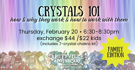 Crystals 101 Family Edition: How & Why They Work, and How to Work With Them tickets