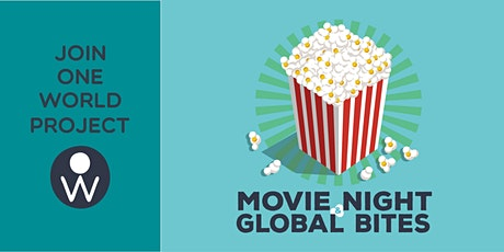OWP Movie Night & Global Bites tickets