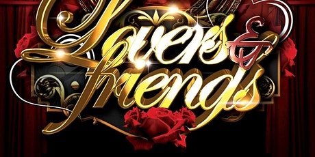 Lovers & Friends - 12th Anniversary Party tickets