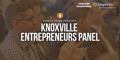 Bunker Brews Knoxville: Knoxville Entrepreneur Panel tickets