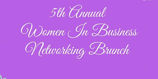 WOI's  5th Annual Women In Business Networking Brunch