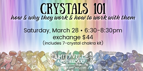 Crystals 101 How & Why They Work, and How to Work With Them tickets