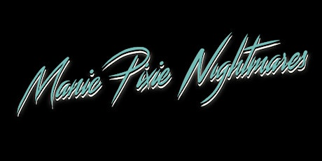 A Manic Pixie Nightmares Burlesque Show! tickets