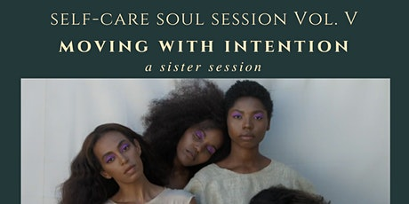 Self-care Soul Session Vol.5: Moving with Intention tickets