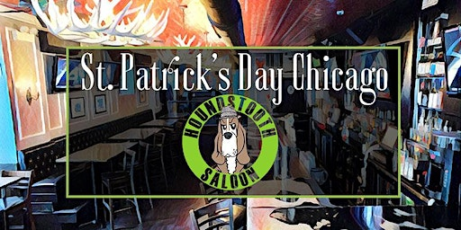St. Patrick's Day Chicago at Houndstooth