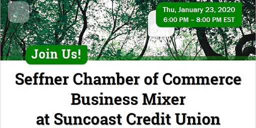 Seffner Chamber of Commerce Business Mixer at Suncoast Credit Union