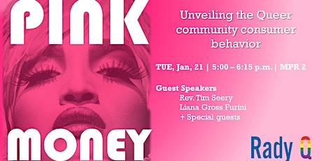 Pink Money  - Unveiling the Queer community consumer behavior tickets