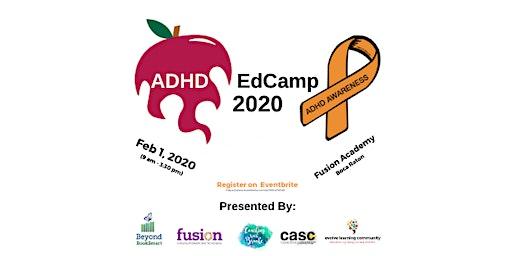 ADHD EdCamp 2020